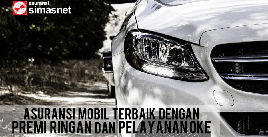 Asuransi Mobil Serta Simulasi Yang Tepat